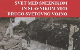 Svet med Snežnikom in Slavnikom med drugo svetovno vojno